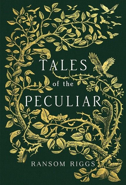 'Tales of the Peculiar' by Ransom Riggs, author of Miss Peregrine's Home for Peculiar Children.