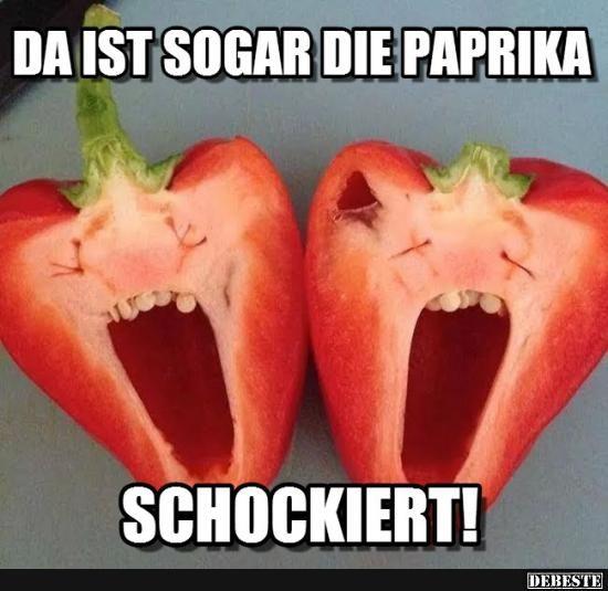 Da ist sogar die Paprika. Schockiert!