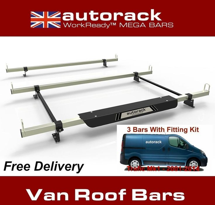 VAN ROOF RACK 3 BARS for Renault Trafic (Models 2001-2014) Autorack MegaBars #AUTORACKROOFRACKS