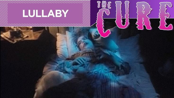 The Cure - Lullaby Back to middle & high school... still in love with the cure.