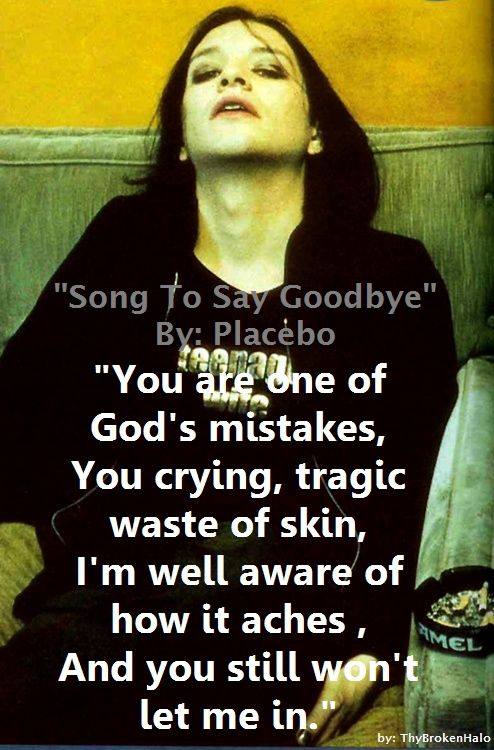 """Song To Say Goodbye"" by: Placebo  #placebo #wasted #brianmolko  ~ Halo"