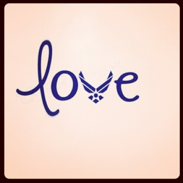 Air Force Love :) --definitely have a cute way to switch this up and make it into an awesome tattoo! @Rachel Elizabeth Campbell oh my gosh I love this