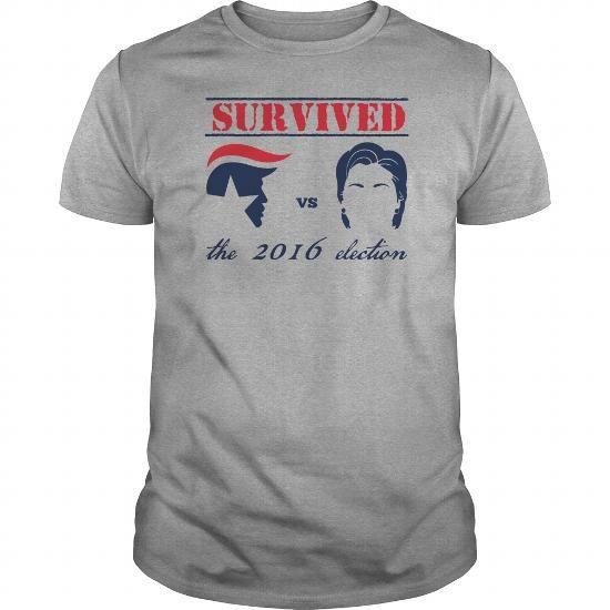 Donald Trump: Survived the 2016 Election Trump vs Clinton T shirts