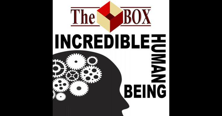 The Box - Incredible Humain Being