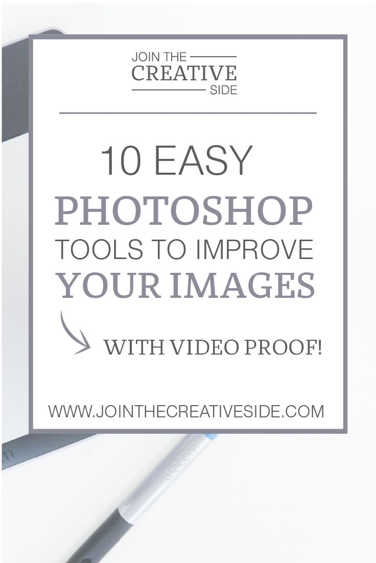 10 EASY Photoshop tools that will improve your images. There are a lot of tools that are easy, but make such a big difference.