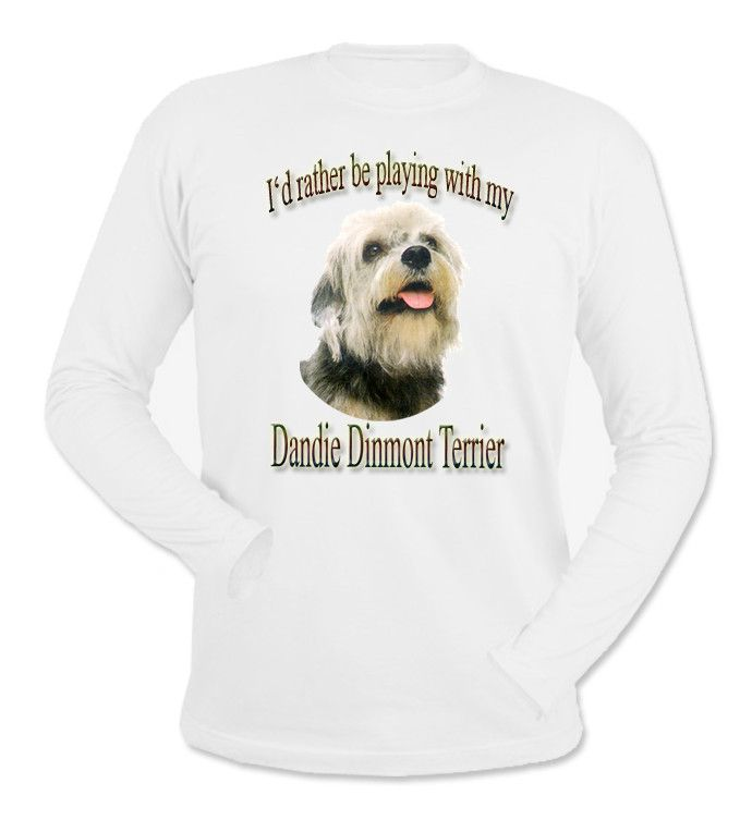 I'd Rather Be Playing With My Dandie Dinmont Terrier Long Sleeve T-Shirt