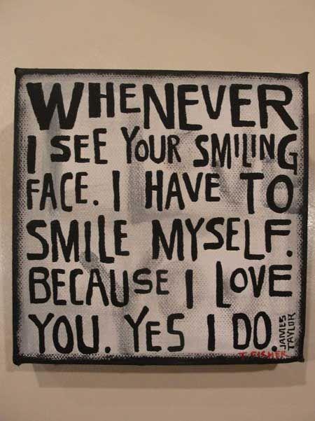 I love you, Yes I do.