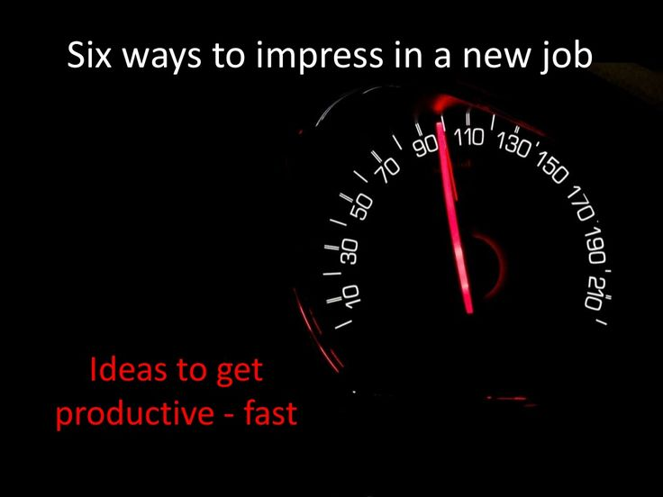 Six ways to impress in a new job by Glide Outplacement - tailored career support  via slideshare