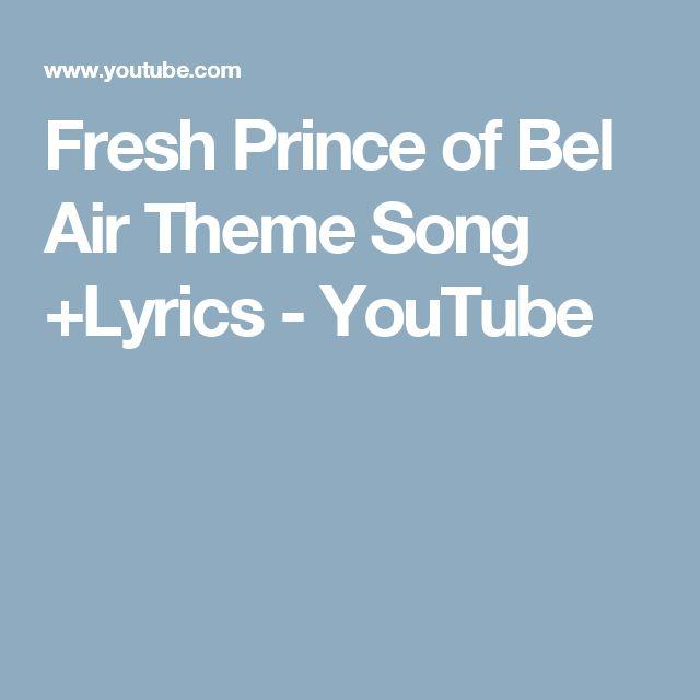 Fresh Prince of Bel Air Theme Song +Lyrics - YouTube