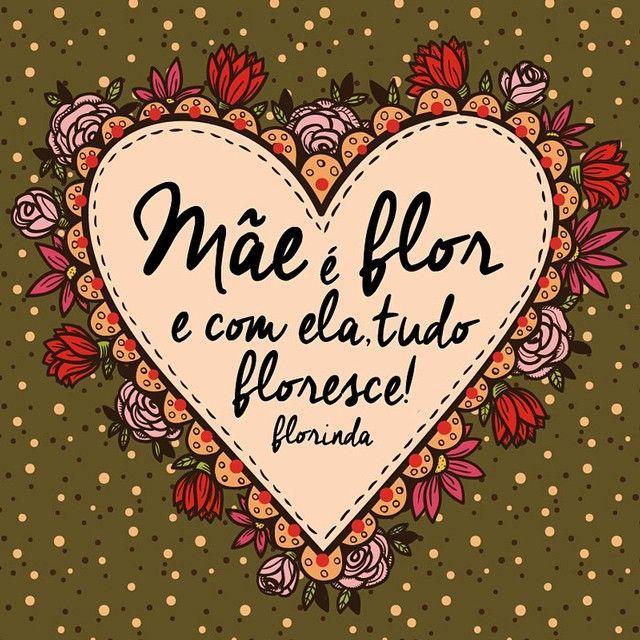 Mãe, É amor♡ É vida♡ É flor♡ Um Feliz dia das mães super especial para essas mulheres que que fazem com que a vida seja de total dedicação, amor, carinho e sentimentos maravilhosos!! Quem é filho agradece por cada momento de cuidado! Mãe, você é flor que floresce e colore!  Feliz dia das Mães! ❃♡❃ #vivaflorinda #diadasmães #florinda