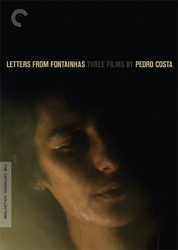 Letters from Fontainhas: Three Films by Pedro Costa - The Criterion Collection