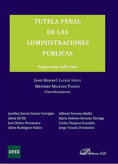Tutela penal de las administraciones públicas.   2ª ed.    Dykinson, 2015