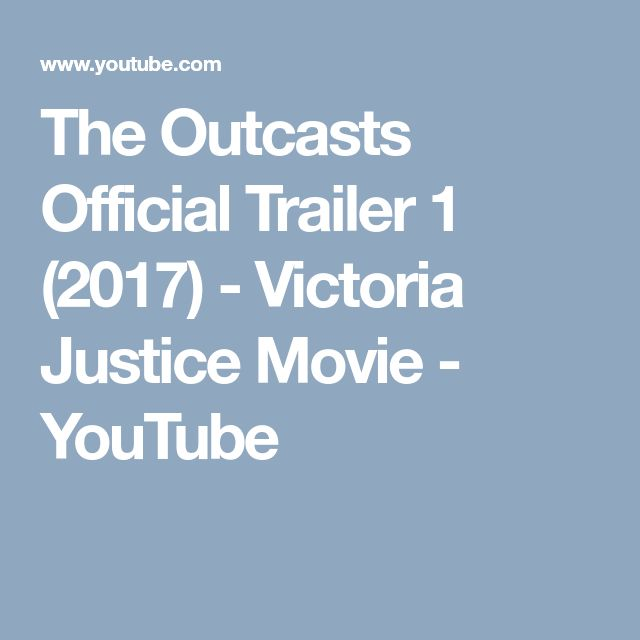 The Outcasts Official Trailer 1 (2017) - Victoria Justice Movie - YouTube