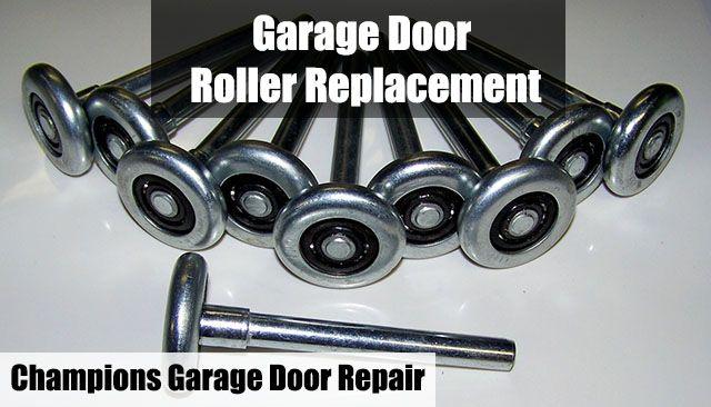 Garage Door Rollers Champions Garage Door Repair Ellicott City Md Garage Door Rollers Garage Doors Garage Door Repair