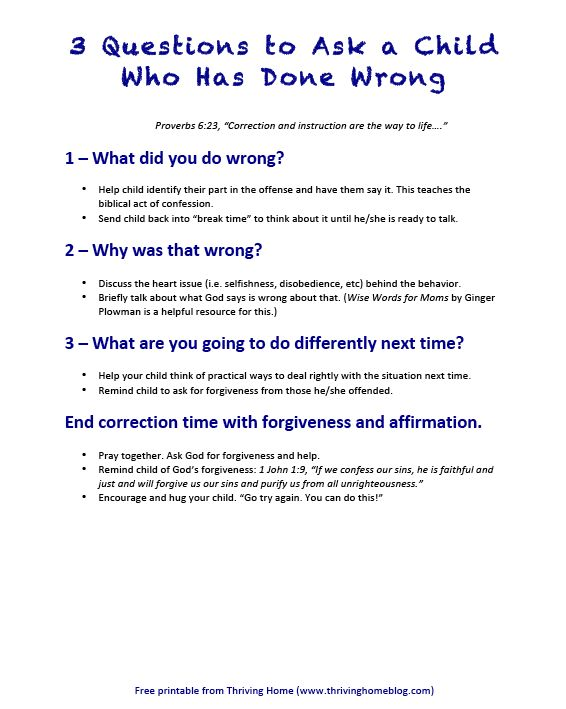 3 Questions to Ask a Child Who Has Done Wrong - Thriving Home [I want to start doing this!]