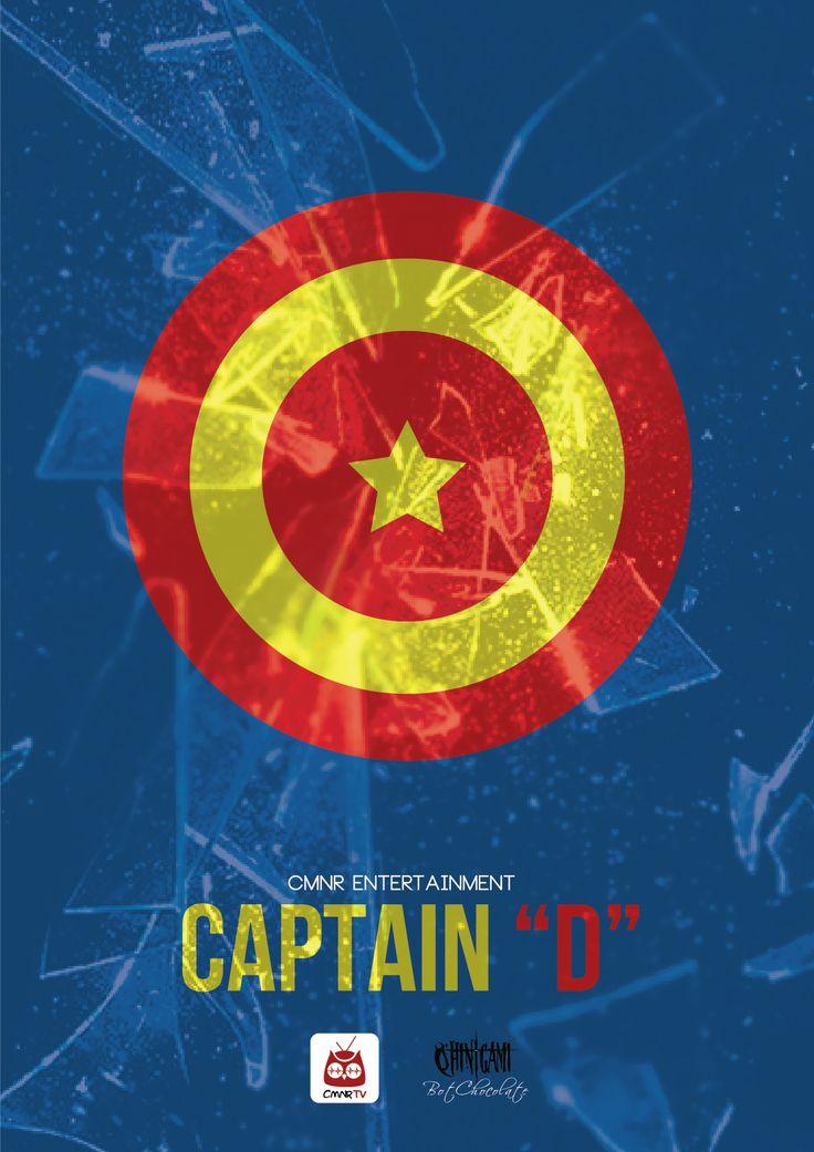 """Captain """"D"""" - CMNR Avenger Poster - Design by BotChocolate"""