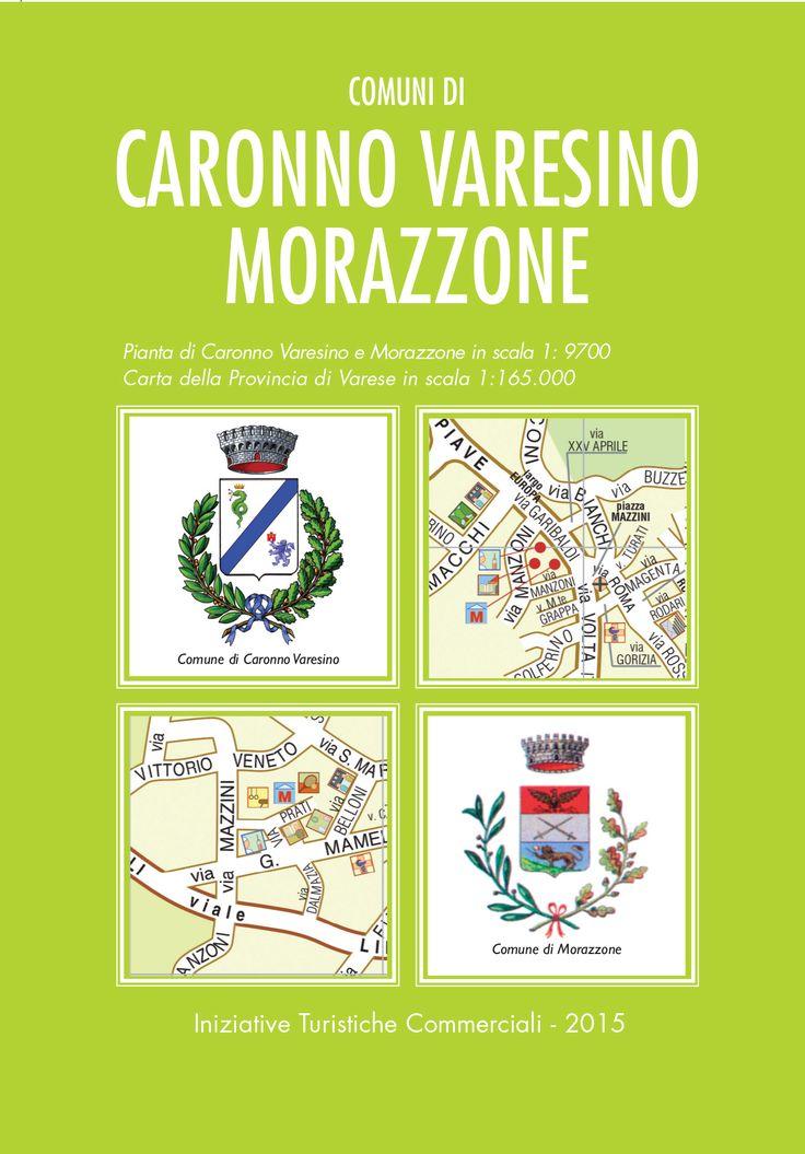 La copertina della mappa dei due comuni della provincia di Varese: Caronno Varesino e Morazzone