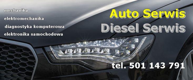 Auto Serwis Diesel Serwis // diagnostyka komputerowa, mechanika, elektronika