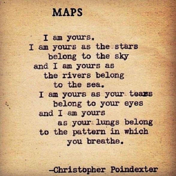 Maps A Poem By Christopher Poindexter Messages Of Love