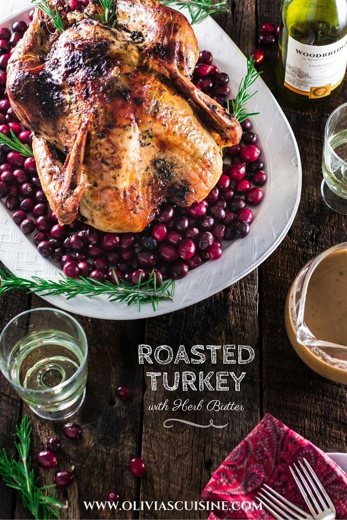 Roasted Turkey With Herb Butter Recipe Whole Turkey Recipes Herb Butter Turkey Recipes
