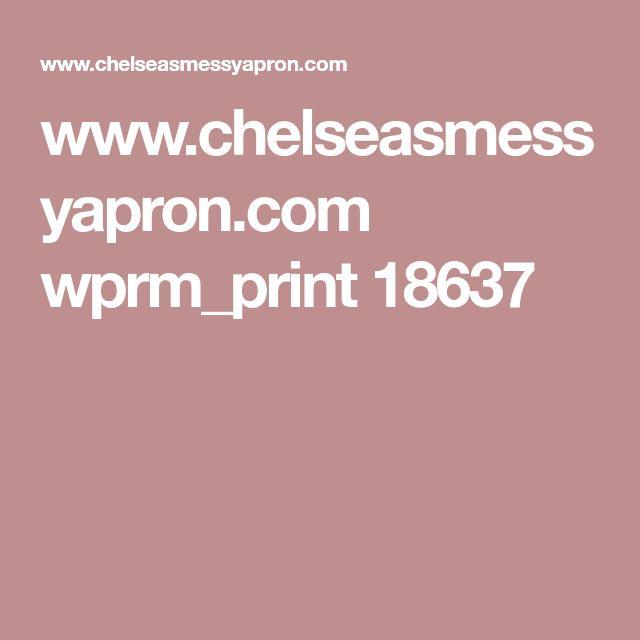 www.chelseasmessyapron.com wprm_print 18637