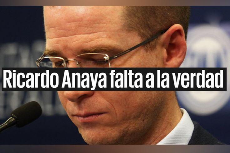 Ricardo Anaya falta a la verdad cuando difunde que un juez lo exoneró sobre su patrimonio y que la información de EL UNIVERSAL es falsa EL UNIVERSAL responde a Anaya