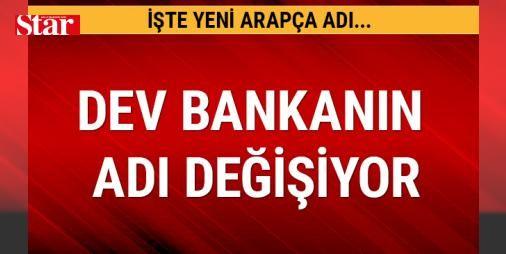 Dev bankanın adı değişiyor!: Son dönemlerde ciddi bir yapılanma içerisinde olan Türkiye Finans Katılım Bankası'nın isminin de değişeceği öğrenildi.