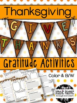 Three sweet Thanksgiving gratitude activities to allow your students to show thanks!  The pages are in color and black