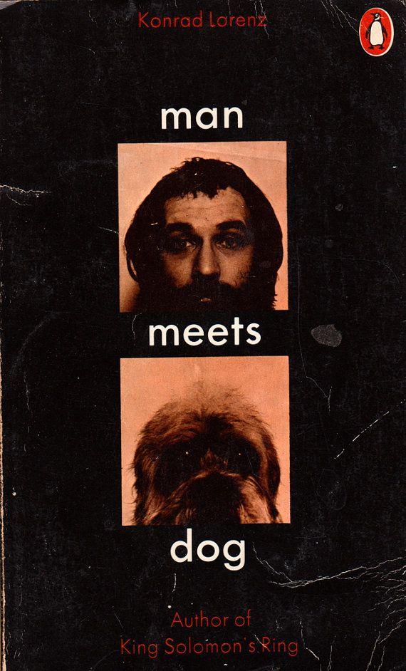 Man meets dog, de Konrad Lorenz. Diseño por David Pelham.