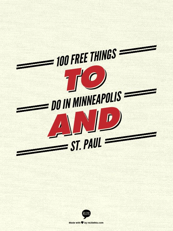 100  Free Things  to Do in  Minneapolis  and St. Paul