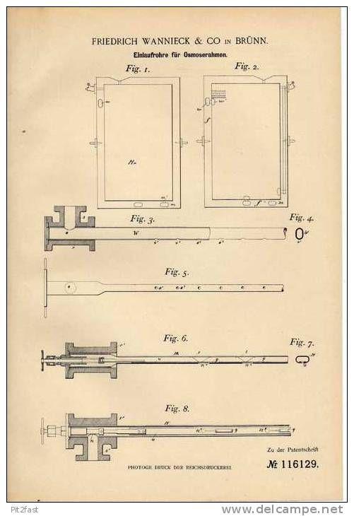 Historical Documents - Original Patentschrift - F. Wannieck in Brünn , 1899 , Einlaufrohre für Osmoserahmen , Brno !!!