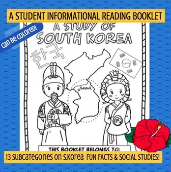 This 20 page kid-friendly and thorough informational booklet was written for UPPER ELEMENTARY readers. It contains 13 sub topics on South Korea: 1.Geography 2.North Korea and South Korea 3.Symbols of South Korea 4.Animals 5.Cities 6.