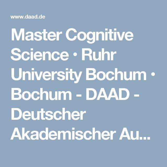 Master Cognitive Science • Ruhr University Bochum • Bochum - DAAD - Deutscher Akademischer Austauschdienst