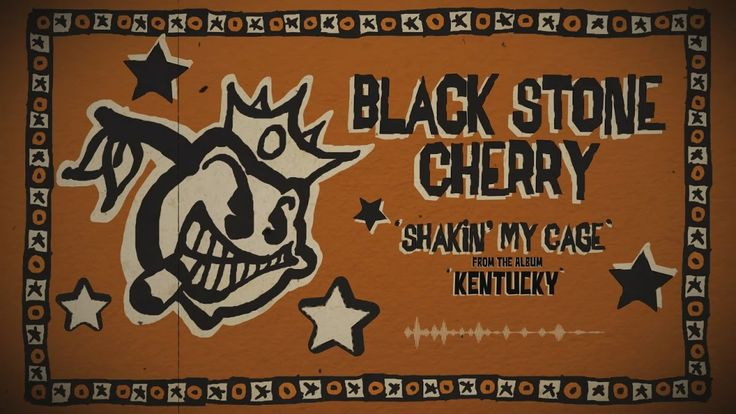 Black Stone Cherry - Shakin' My Cage (Official Lyric Video)