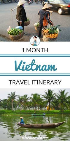 My Travel Itinerary for 1 Month in Vietnam