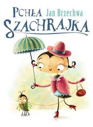 Maciej Szymanowicz - Pchła Szachrajka (Jan Brzechwa)
