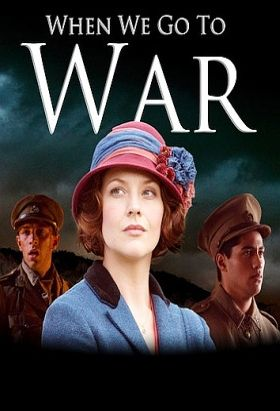 When We Go To War (2015) / Mini-Series / Ep. 6 / Drama / War [New Zealand] / Stars: Esther Stephens, Shavaughn Ruakere, Alexander Tarrant, Ido Drent, Freya Milner / A historical saga, it tells the story of six young men and women who, in 1914, are full of plans and dreams for the future. Cutting between life at home, Gallipoli and Egypt, this spectacular drama begins in a time of optimism and hope, on the eve of war.