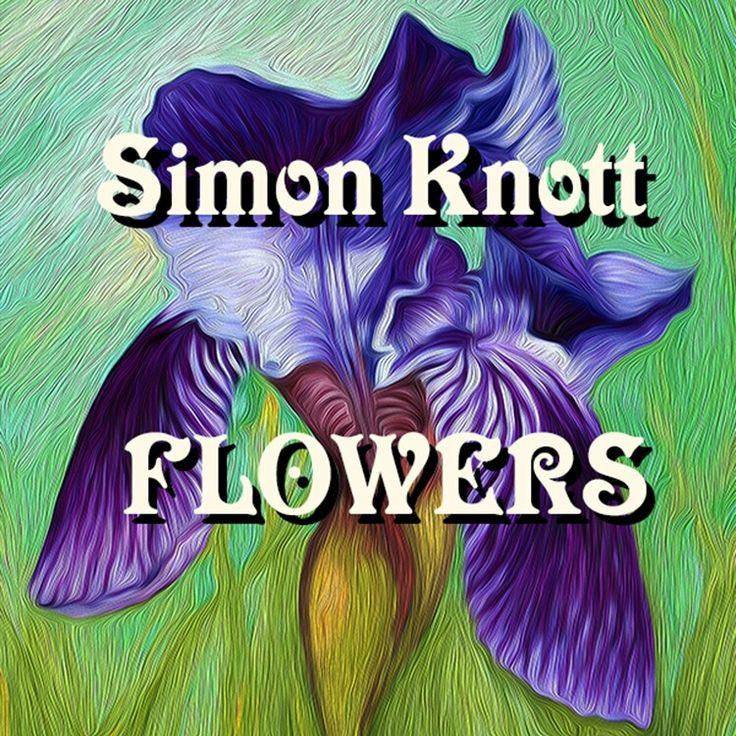 Simon  Knott #flowers Artist