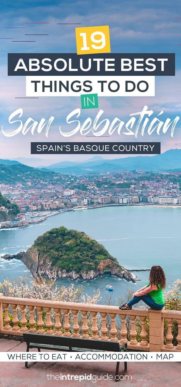 19 Absolute Best Things To Do In San Sebastián Spain S Basque Country The Intrepid Guide Spanien Reise Baskenland San Sebastian