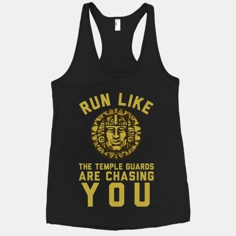 Run Like The Temple Guards Are Chasing You. Haha I used to love this show! Legends of the Hidden Temple for the win :)