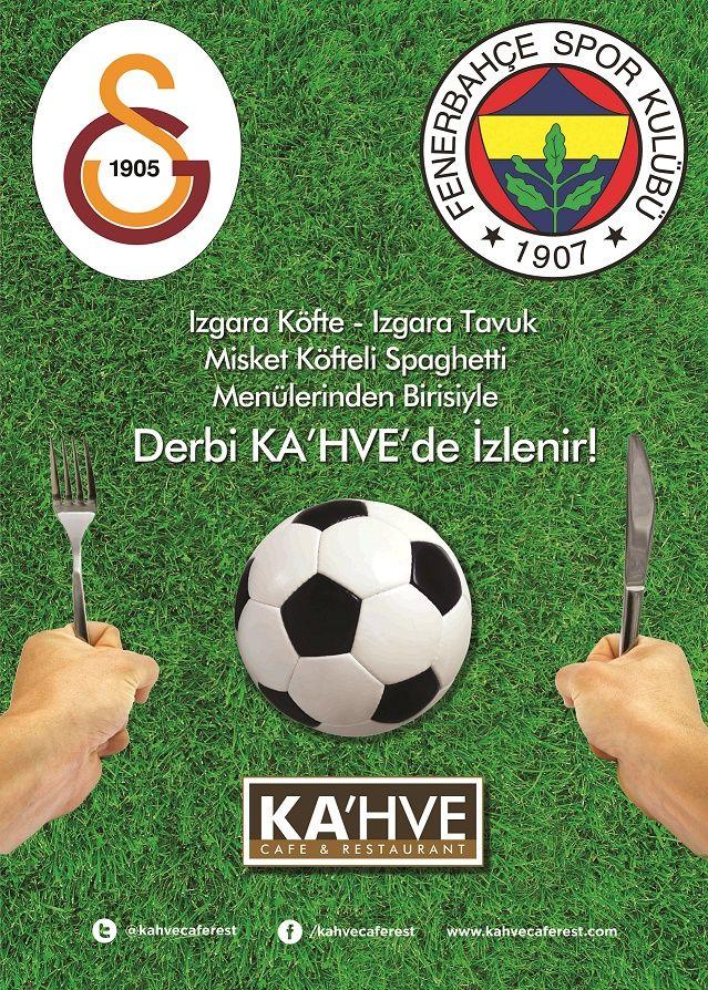 Dev Derbiye saatler kaldı! KA'hve'nin özel menüleriyle bu heyecana tanık olmak için Rezervasyon; Ataşehir-0216 449 92 04 Kalamış- 0216 449 92 02