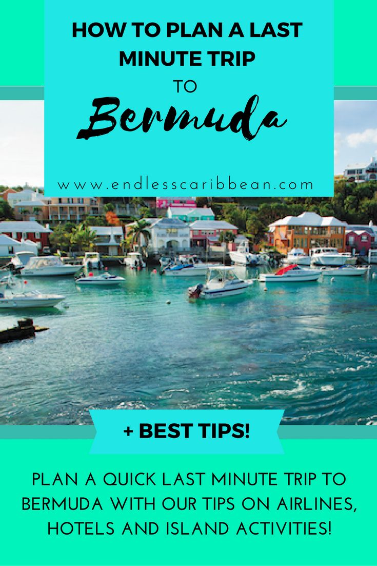 How to Plan a Last Minute Trip to Bermuda | Endless Caribbean #caribbean #caribbeangetaway #bestbeaches #caribbeandestinations #vacation #islandgetaway #islands  #endlesscaribbean #Bermuda #lastminutegetaway #flightstobermuda #bermudahotels #Bermudaactivities #lastminutevacation #lastminutetrip
