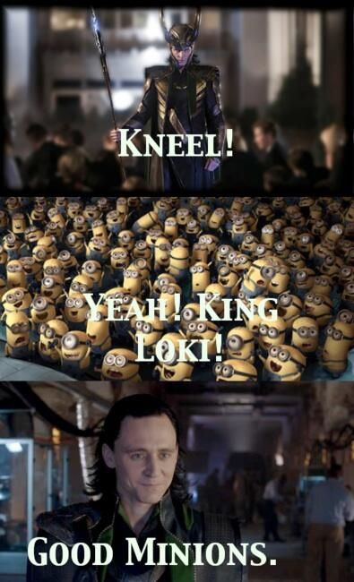 Awww. I wish I was a minion. Oh well, at least I'm in Loki's army