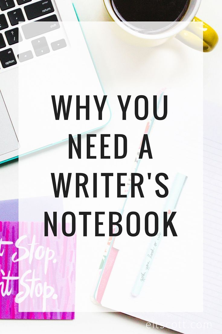 Why You Need A Writer's Notebook | It's a digital age and sometimes it feels like paper is a waste of time. Check out this post for reasons why it might be worth it to use a writer's notebook.