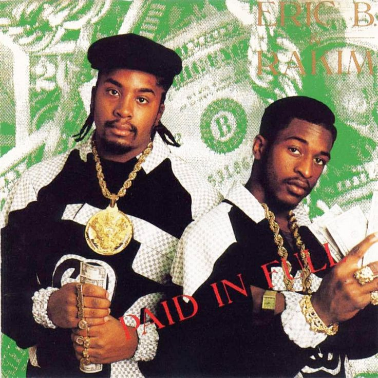 Today In Hip Hop History: Eric B. & Rakim Drop Their Debut Album 'Paid In Full' 28 Years Ago