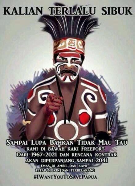 #IWantYouToSavePapua #Freeport