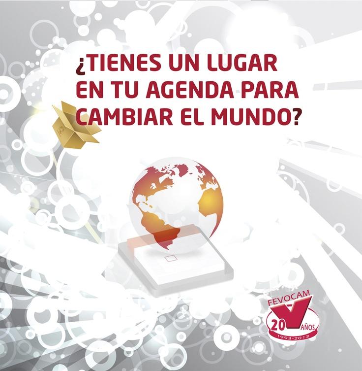 ¿Tienes un lugar en tu agenda para cambiar el mundo?
