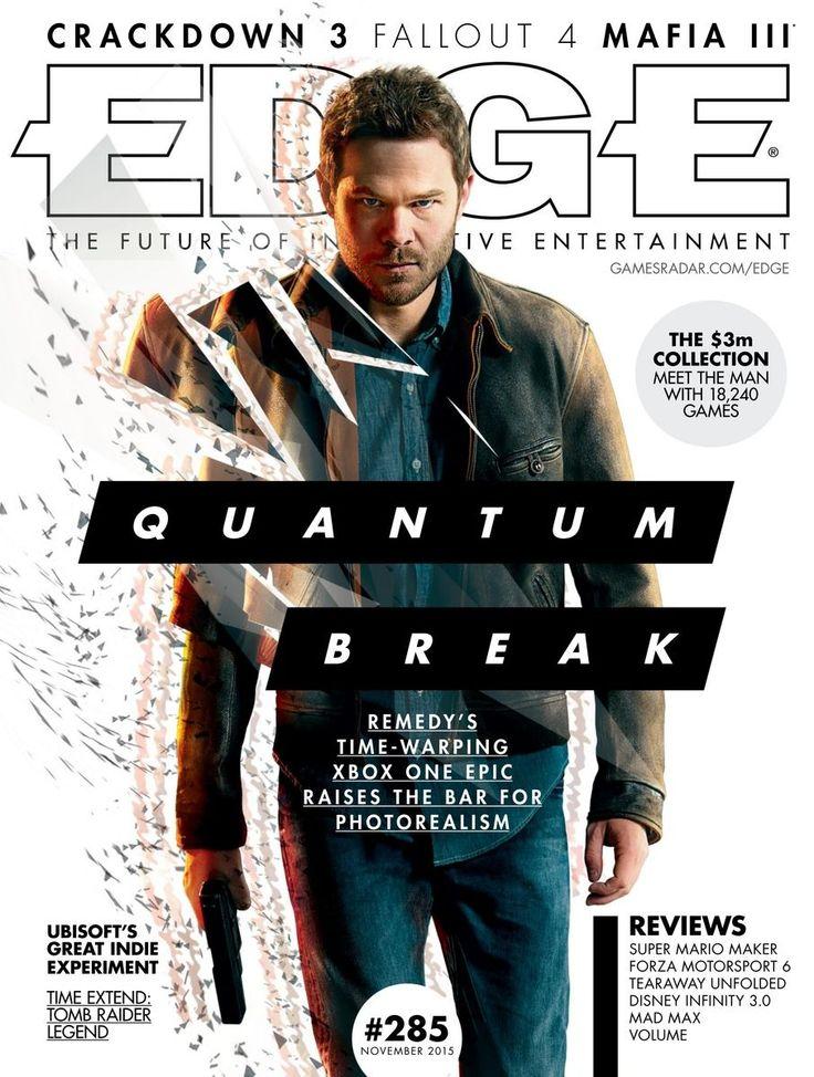 #Edge 285. Quantum Break.