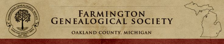 OAKLAND COUNTY - Farmington Genealogical Society