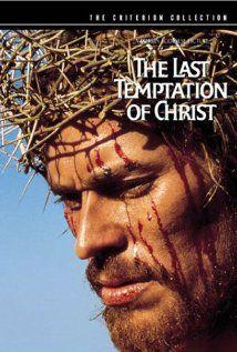 The Last Temptation of Christ - the life of Jesus Christ